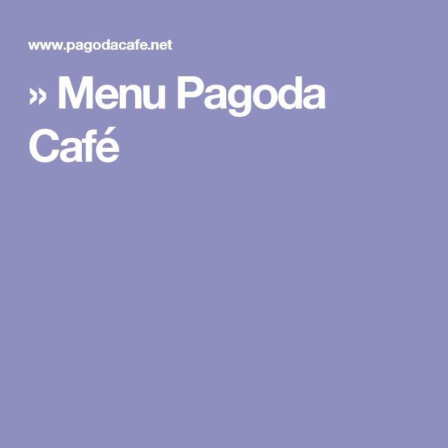 » Menu Pagoda Café