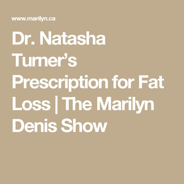 Dr. Natasha Turner's Prescription for Fat Loss | The Marilyn Denis Show