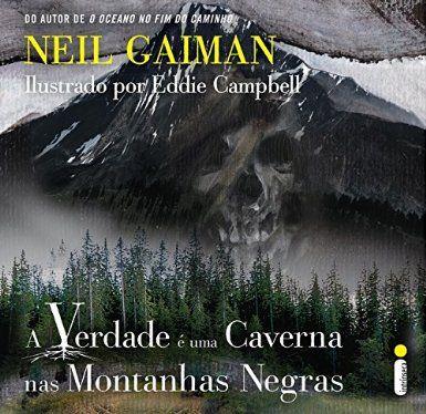 R$ 20,32 A Verdade É Uma Caverna nas Montanhas Negras - Livros na Amazon.com.br