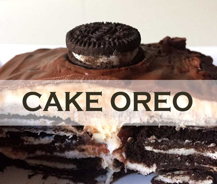 Espectacular Cake de Oreo y Chocolate