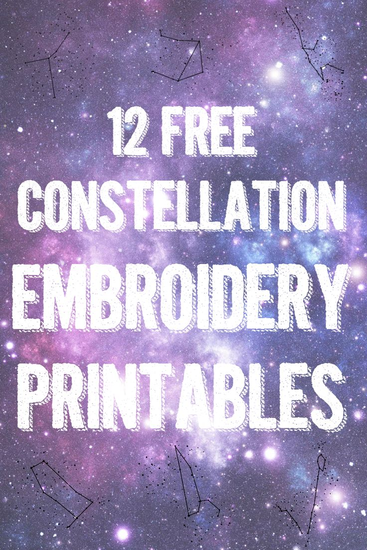 12 Free Constellation Embroidery Pattern Printables -- These Constellation Embroidery Patterns are 20x20-inch printable patterns that you can resize and use for any constellation project. || via diybudgetgirl.com