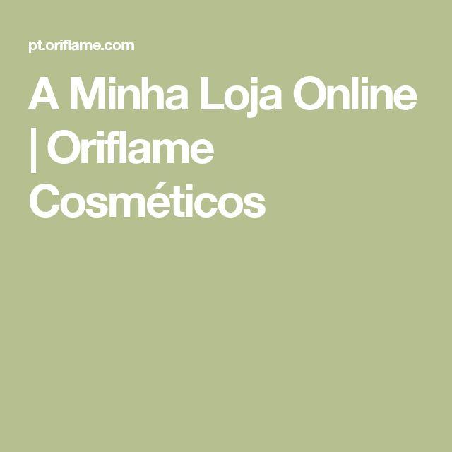 A Minha Loja Online | Oriflame Cosméticos