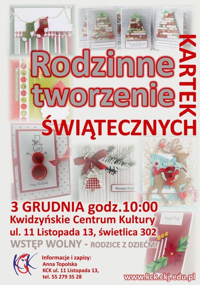 [3.12.2016] Rodzinne tworzenie kartek świątecznych – Kwidzyńskie Centrum Kultury