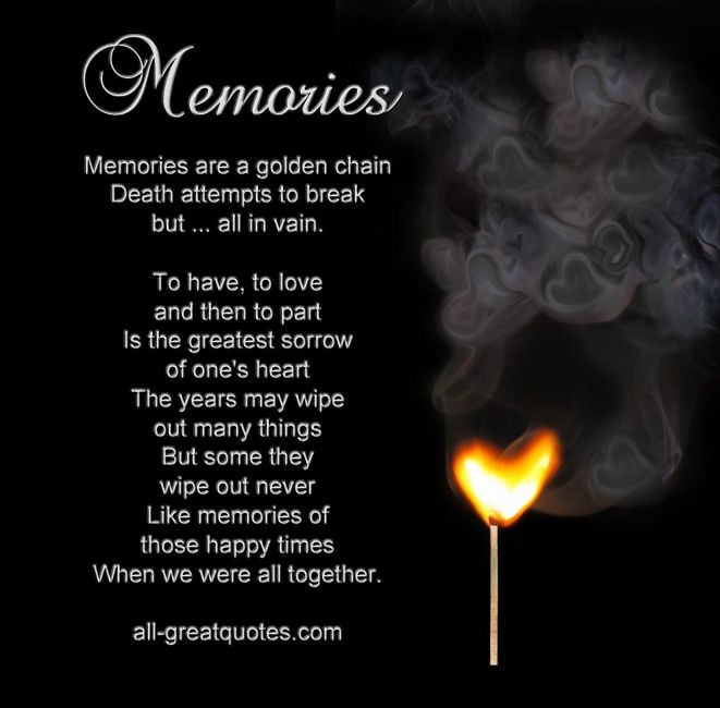 My Best Friend Died Suddenly Quotes: Memories Are A Golden Chain, Death Attempts To