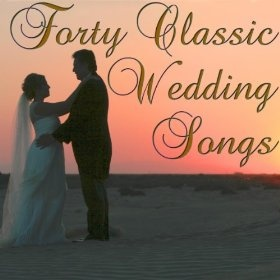 Forty Classic Wedding Songs: Classical Wedding Music Experts: MP3 Downloads