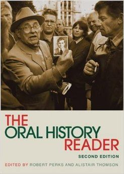 Ed Robert Perks and Alistair Thompson The Oral History Reader