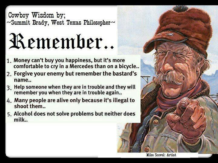 Cowboy Wisdom Cowboy Quotes Cowboy Poetry Cowboy Humor