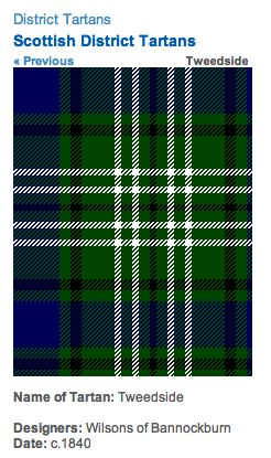 http://www.scotclans.com/whats_my_clan/district_tartans/scottish_district_tartans/tweedside_tartan.html