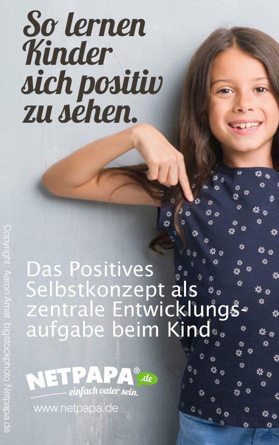 Das Positive Selbstkonzept von Kindern – Entwicklung – NETPAPA®