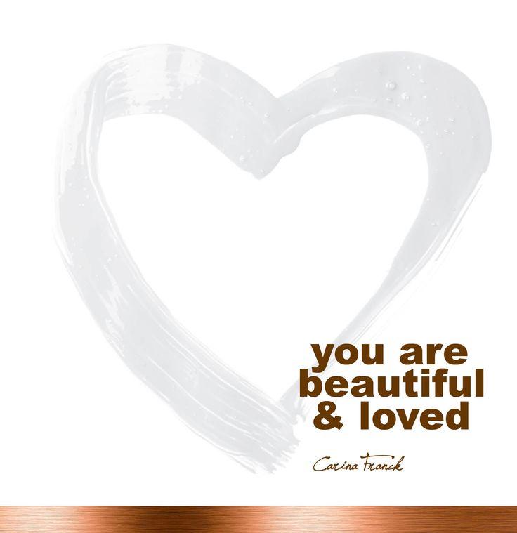 You are Beautiful and Loved... - Kalahari -