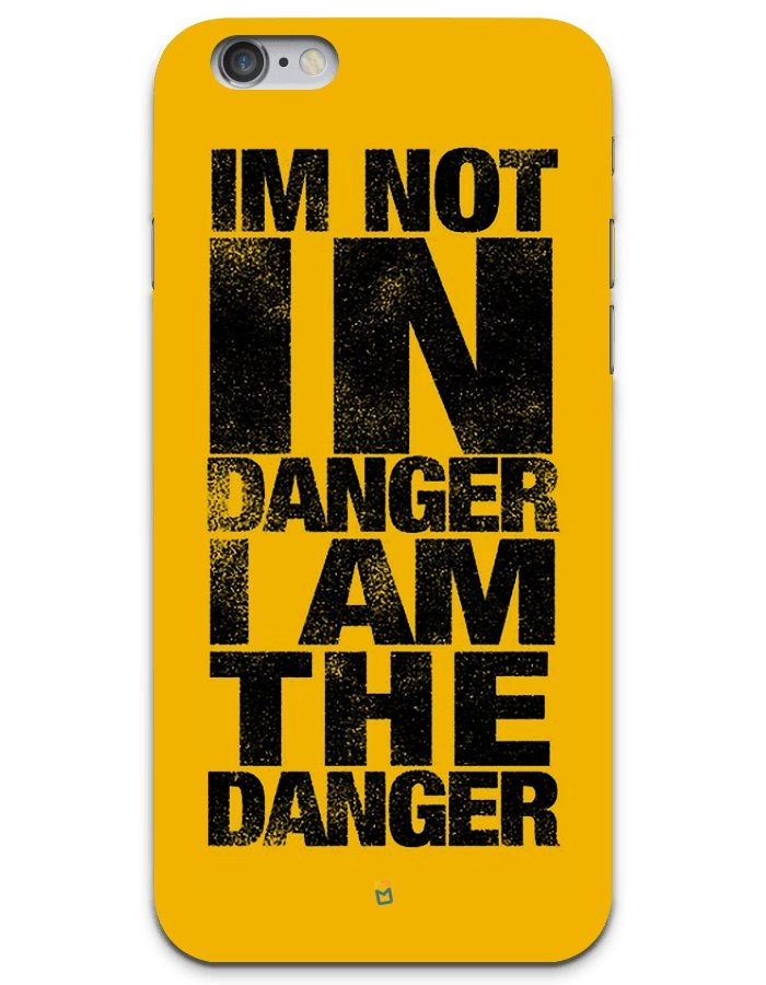 Iu0027m Not In Danger, I Am The Danger Quote Walter White   Breaking Bad