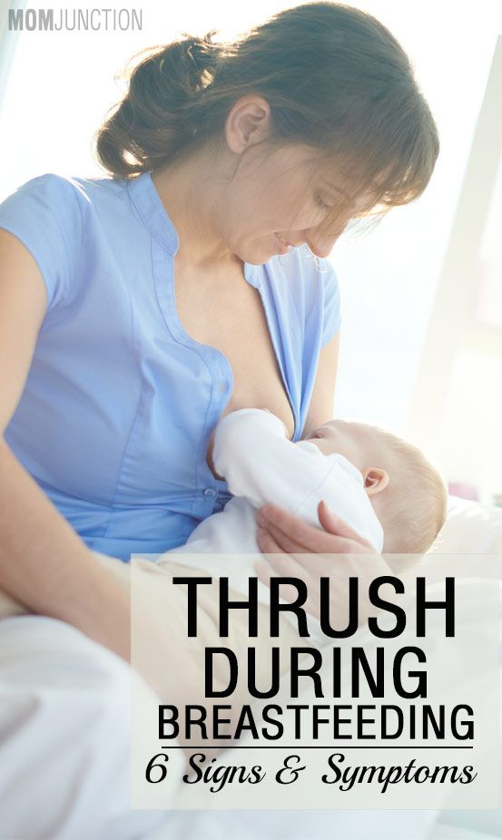 6 Signs & Symptoms Of Thrush During Breastfeeding Thrush is a fungal infection, which generally affects a mother's breasts and also the mouth of her baby as he or she is being breastfed.