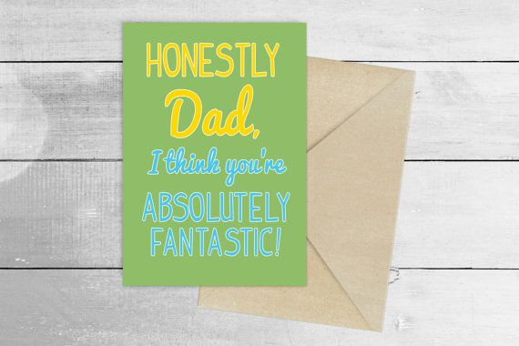Dad You're Absolutely Fantastic - Father's Day Card - Dad Birthday Card - Card For Dad - Thank You Card - Grandad Card - Card for Him