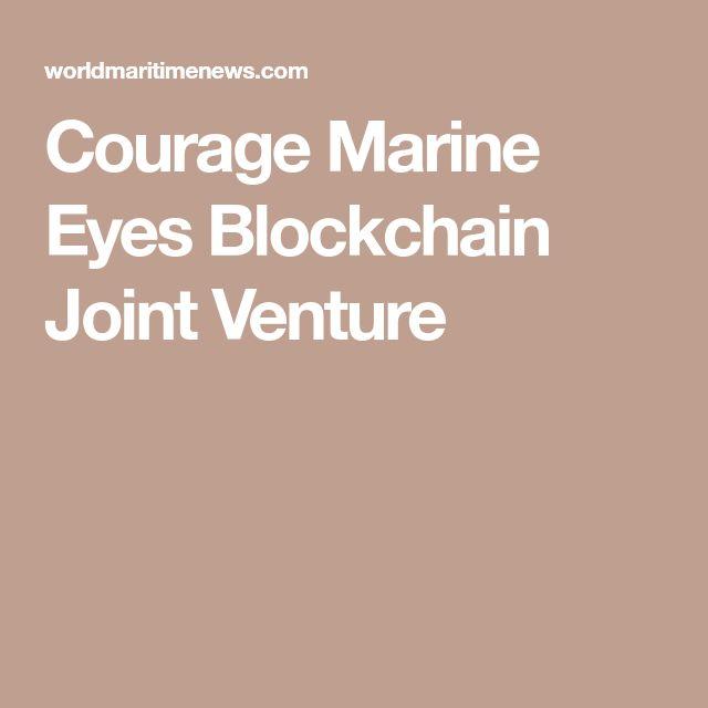 Courage Marine Eyes Blockchain Joint Venture