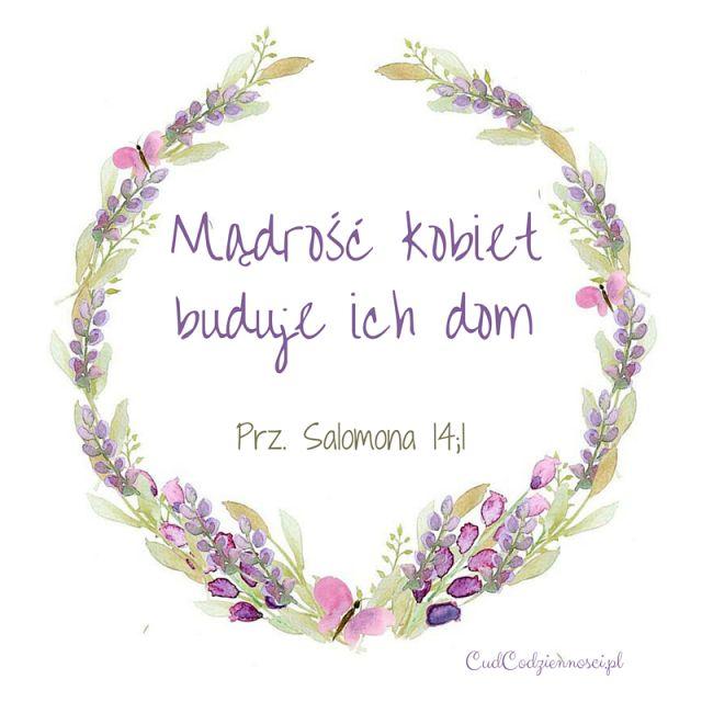 Werset Biblijny 'Mądrość kobiet buduje ich dom' Przypowieści Salomona 14;1