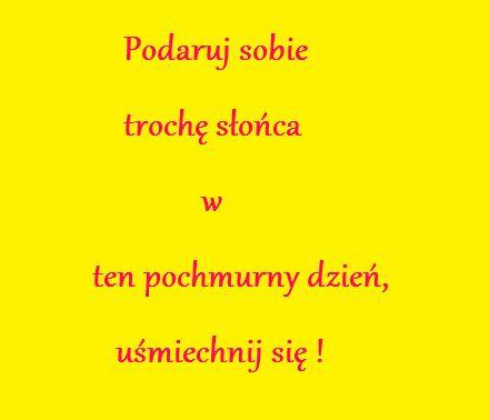 uśmiechnij się :)