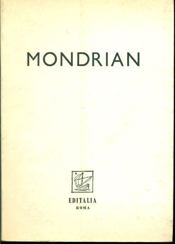 Giovanni Carandente, Piet Mondrian. Catalogo di mostra. Editalia 1956