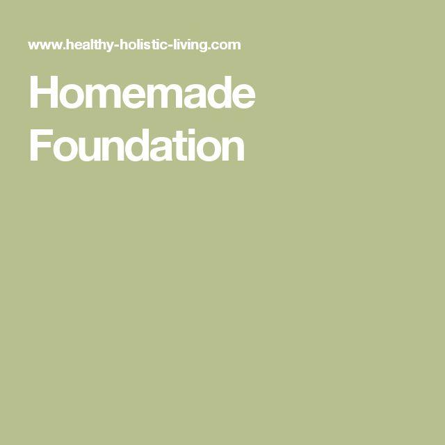 Homemade Foundation