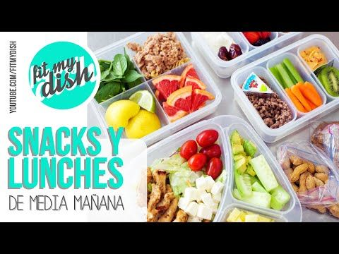 Snacks y Lunches de Media Mañana // Fit My Dish - YouTube