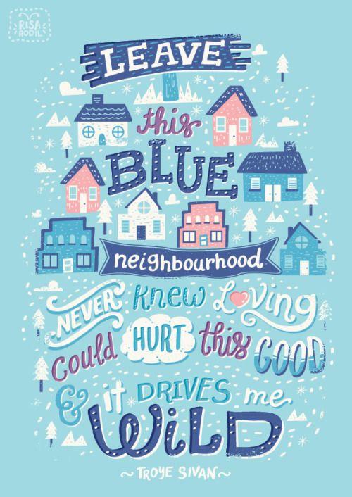 @troyesivan's album is driving me wild.Blue Neighbourhood Lyric Posters