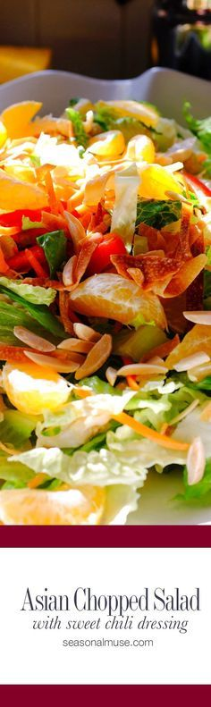 Perfect Asian inspired chopped salad with fresh mandarin oranges, chicken, crisp chopped vegetables, baked wonton, almonds, sweet chili dressing |  Seasonalmuse.com  | #HealthyEating #CleanEating #Salads  Sherman Financial Group