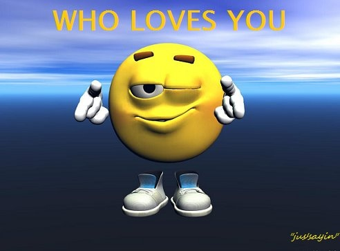THEY ALL LOVE YOU ......