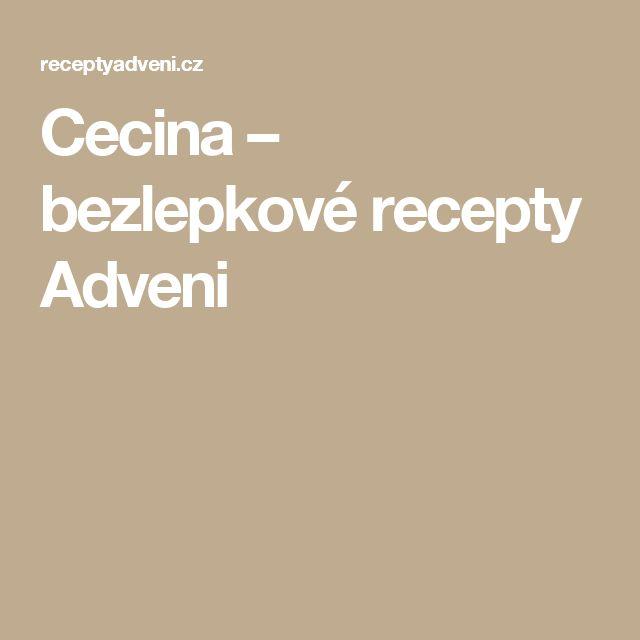 Cecina – bezlepkové recepty Adveni