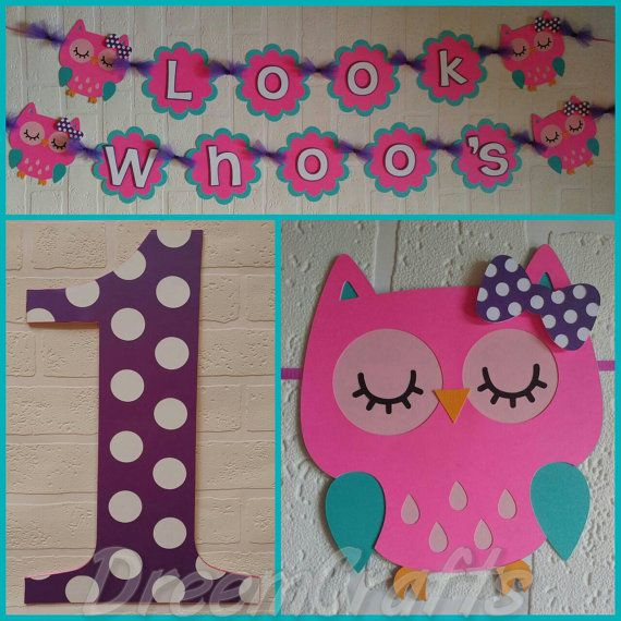Check out this item in my Etsy shop https://www.etsy.com/listing/281455106/owl-banner-look-whoos-1-owl-theme-any