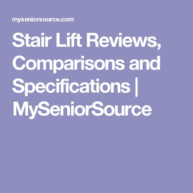 Stair Lift Reviews, Comparisons and Specifications   MySeniorSource