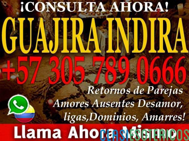 ¡RECUPERA EL AMOR DE TU VIDA!! AUTENTICA MAGIA BLANCA. ! LLAMA YA ! MAESTRA GUAJIRA INDIRA Bucaramanga - Clasiesotericos Colombia