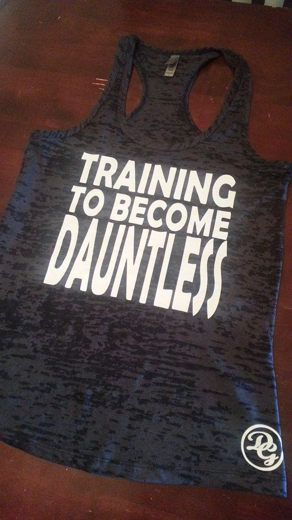 Training To Become Dauntless Tank Top.Womens Workout tank top. Fitness Tank Top.Womens Burnout tank.Crossfit Tank Top.Running Tank Top on Etsy, $19.99