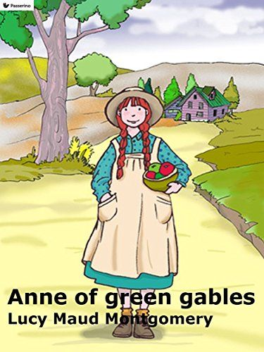 Anne of green gables by Lucy Maud Montgomery https://www.amazon.com/dp/B01LZBR0MP/ref=cm_sw_r_pi_dp_x_wAR8xbB163VS0