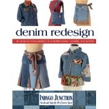 Denim Redesign: 20 Projects to Reconstruct & Embellish Jeans, Overalls, and Jackets (Paperback)By Amy Barickman