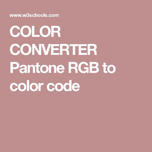 COLOR CONVERTER   Pantone  RGB to color code
