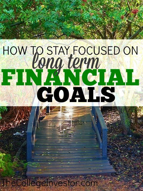 Do you find it hard to stay focused on long term financial goals? Here's how I keep my motivation for those far out deadlines! http://thecollegeinvestor.com/15320/stay-focused-long-term-financial-goals/