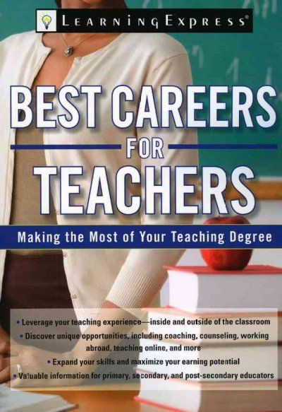 Best careers for teachers : discover alternative options to make the most of your teaching degree