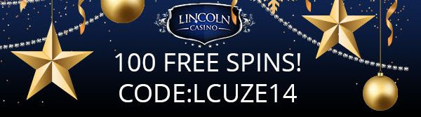New Player Offer: 100 Free Spins plus 100% Deposit Match Bonus up to $200 and 25 Free Spins at Lincoln Casino