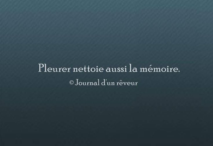 Pleurer nettoie aussi la mémoire...