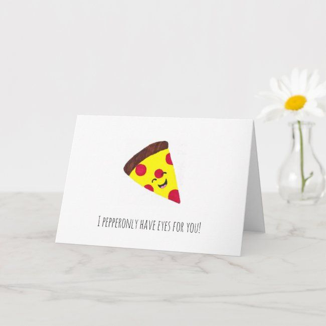 I Pepperonly Have Eyes For You Pun Anniversary Card Zazzle Com Anniversary Cards Simple Cards Greeting Cards Handmade