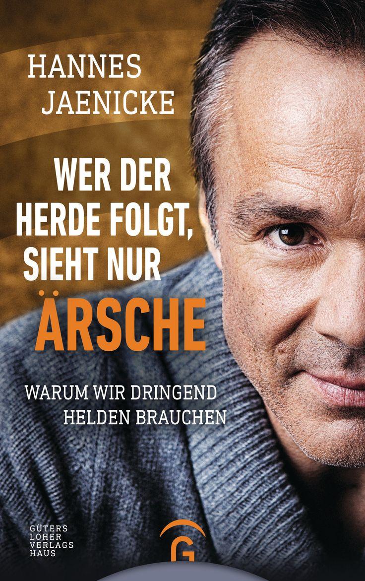 """Die Linkshänderin: Gelesen: """"Wer der Herde folgt, sieht nur Ärsche"""" von Hannes Jaenicke"""