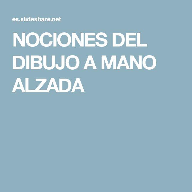 NOCIONES DEL DIBUJO A MANO ALZADA