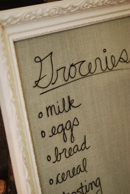 Put Burlap in a shabby frame, and use dry erase markers on it!!