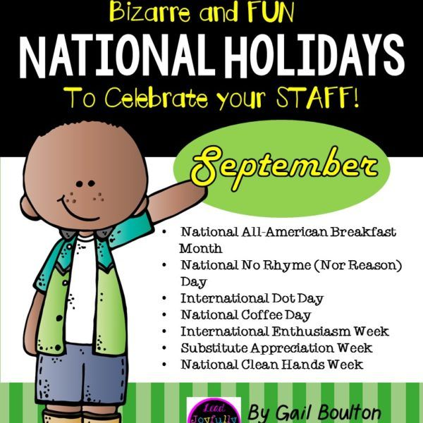 """September's """"Bizarre and FUN National (and some International) Holidays"""" is all planned out for you! National All American Breakfast Month, Substitute Appreciation Week, and National No Rhyme Nor Reason are just a few of the holidays this month. This 35-page file is full of encouraging cards and tags, """"pats on the back"""", certificates, a few fun challenges…and a lot more! Plenty of preparation notes and a materials list."""