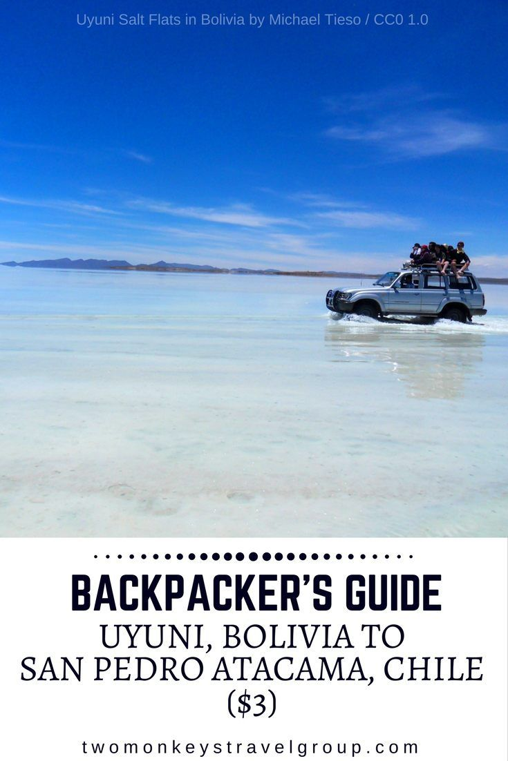 Backpacker's Guide – Uyuni, Bolivia to San Pedro Atacama, Chile ($3)