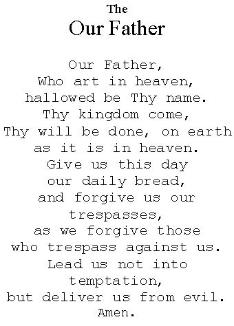 Another pinner wrote: Our Father Prayer. I try to say it everyday, it helps keep me on the right path.
