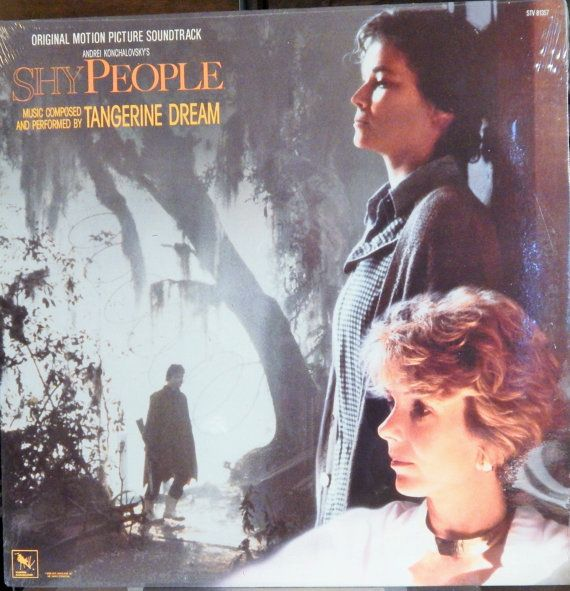 "Shy People  12"" Vinyl LP Original Soundtrack (1987 music Tangerine Dream) Barbara Hershey, Jill Clayburgh, Mare Winningham, Martha Plimpton"