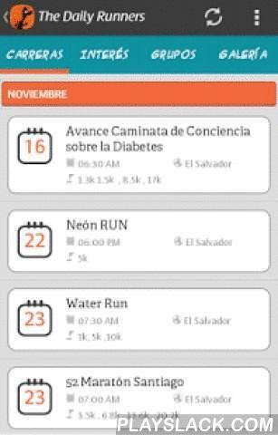The Daily Runners  Android App - playslack.com , The Daily Runners es la aplicación de los corredores, disfruta de las siguientes características:CarrerasEn ella podrás ver en orden cronológico las carreras que se aproximan y toda la información que deseas saber, Lugar , fecha, valor, ubicación geográfica, kit, inscripción y mas. Contiene un filtro de carreras para que se te sea más fácil buscar por maratones , media maratones, trail y otras categorías.Cuenta FacebookIngresa con tu cuenta de…