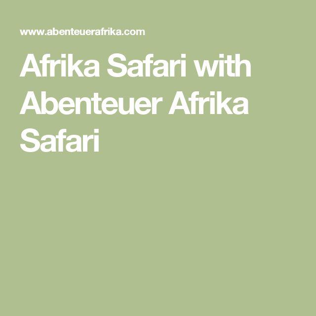 Afrika Safari with Abenteuer Afrika Safari