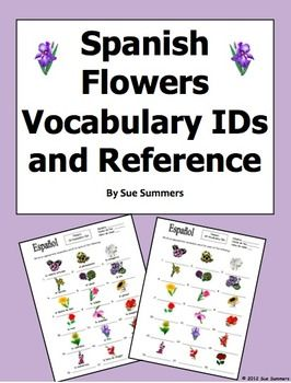 Spanish Flowers Vocabulary IDs and Vocabulary List by Sue Summers - Las Flores, primavera, Spanish spring