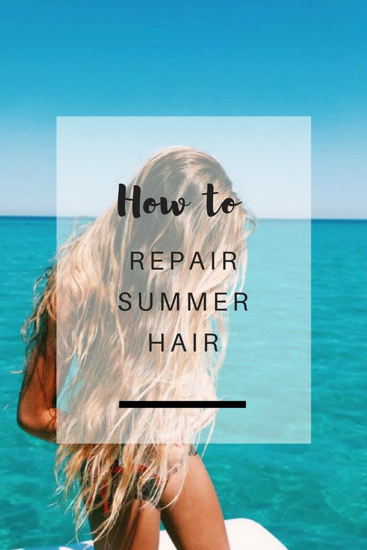 How to repair summer hair: Sharing some tips on how to treat dry, summer-scorched hair - Ioanna's Notebook